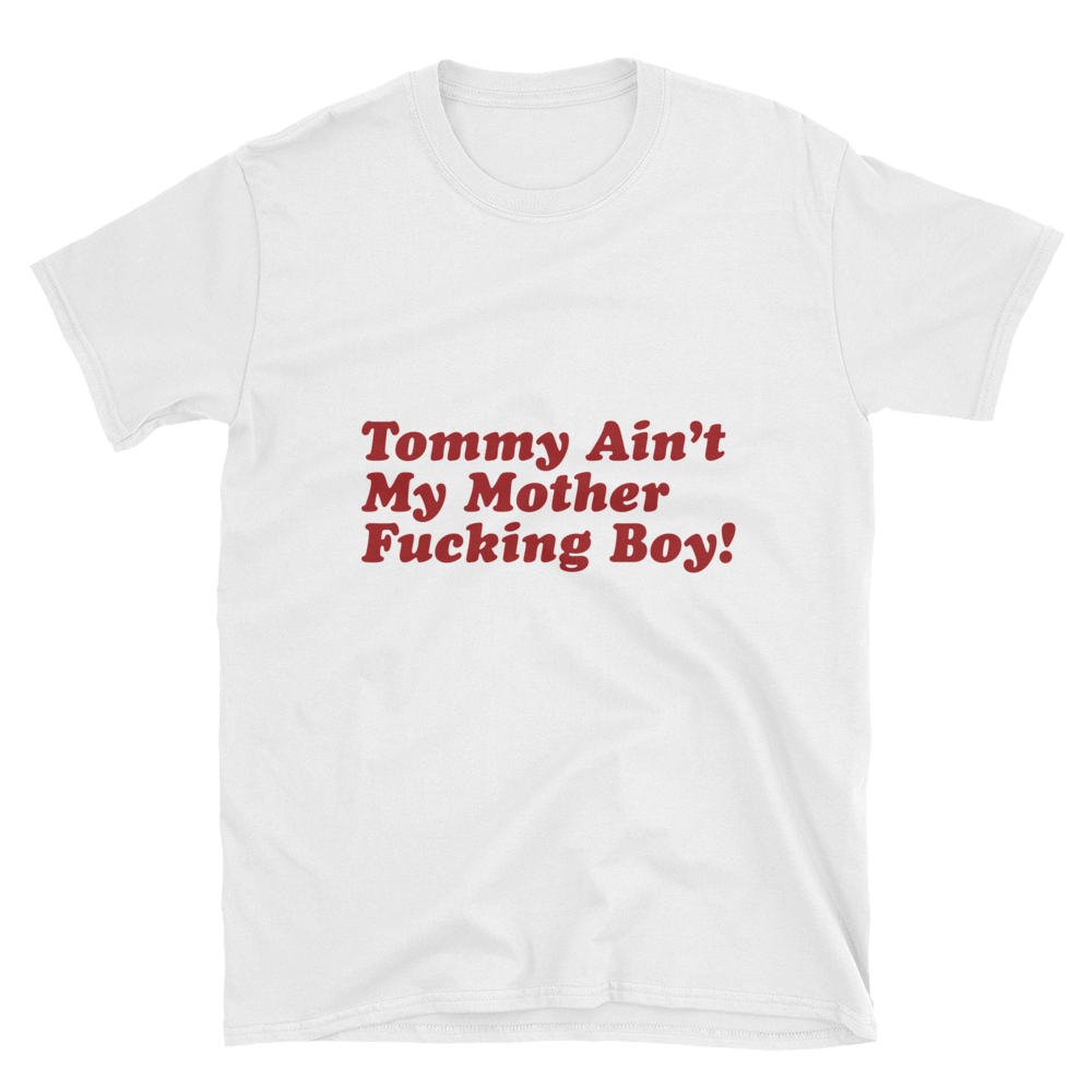 Tommy Ain't S/S Tee