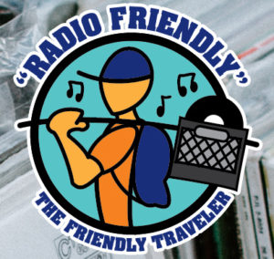 Radio Friendly with the Friendly Traveler