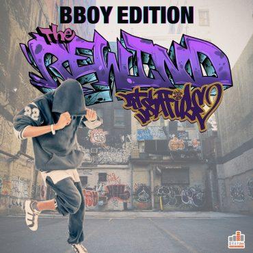 The Rewind DJ Safire BBoy BGirl