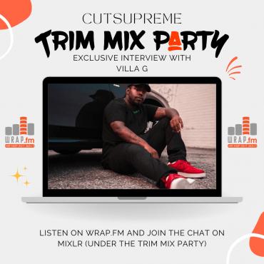 trim mix party cutsupreme villa g