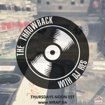 the throwback dj res wrapfm